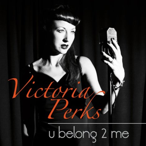 Victoria Perks U belong to me cd front