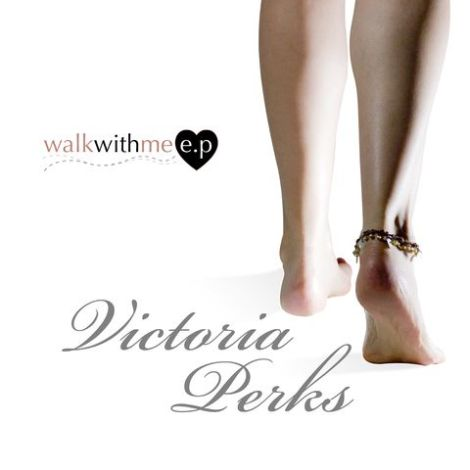 Victoria Perks Walk With Me EP Cd front