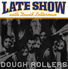 dough rollers late show