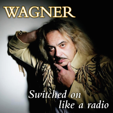 Wagner Switched On